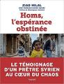 Livre Homs, l'espérance obstinée